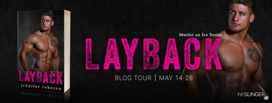 LAYBACK Blog Tour