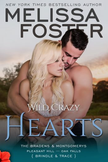 WILD CRAZY HEARTS (The Bradens and Montgomerys #4) by Melissa Foster