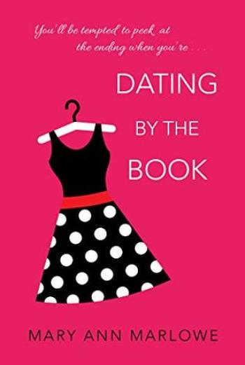 DATING BY THE BOOK by Mary Ann Marlowe