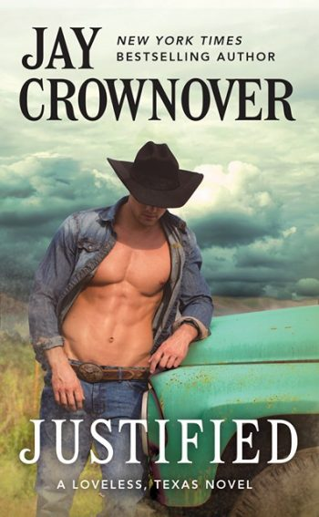 JUSTIFIED (Loveless, Texas #1) by Jay Crownover