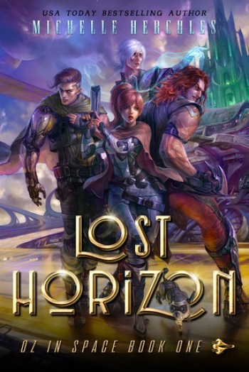 LOST HORIZON (Oz in Space #1) by Michelle Hercules