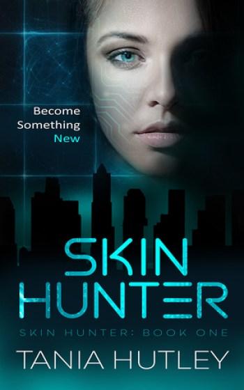 SKIN HUNTER (Skin Hunter #1) by Tania Hutley