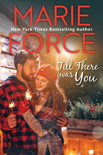 TILL THERE WAS YOU (Butler, Vermont #4) by Marie Force