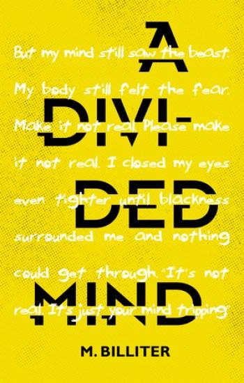 A DIVIDED MIND by M. Billiter