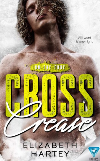 CROSS CREASE (On the Edge #3) by Elizabeth Hartey