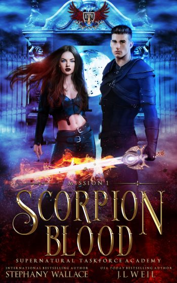 SCORPION BLOOD (Supernatural Taskforce Academy, Mission 1) by J.L. Weil and Stephany Wallace
