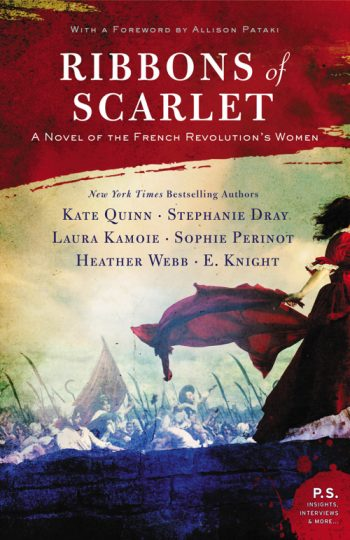 RIBBONS OF SCARLETT – by Laura Kamoie, Kate Quinn, Stephanie Dray, Sophie Perinot, Heather Webb, and E. Knight