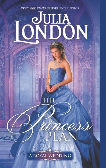 THE PRINCESS PLAN (A Royal Wedding $1) by Julia London