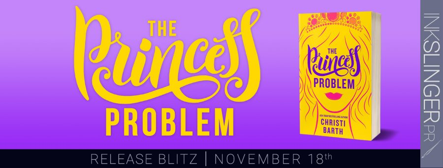 THE PRINCESS PROBLEM Release Day