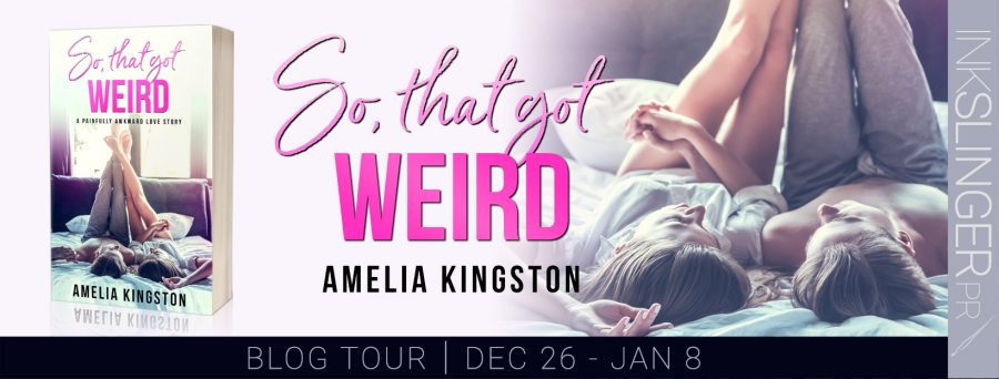 SO THAT GOT WEIRD Blog Tour
