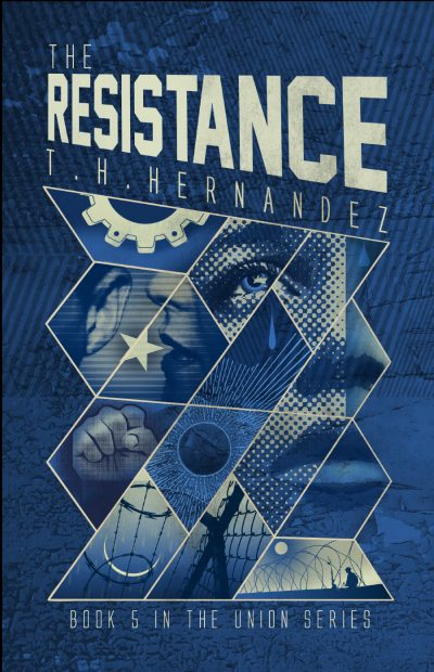 THE RESISTANCE (The Union Series #5) by T.H. Hernandez