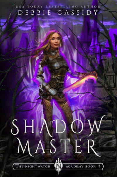 SHADOW MASTER (The Nightwatch Academy #4) by Debbie Cassidy
