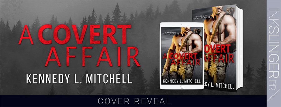 Cover Reveal for A COVERT AFFAIR, a stand alone adult romantic suspense by Kennedy L. Mitchell