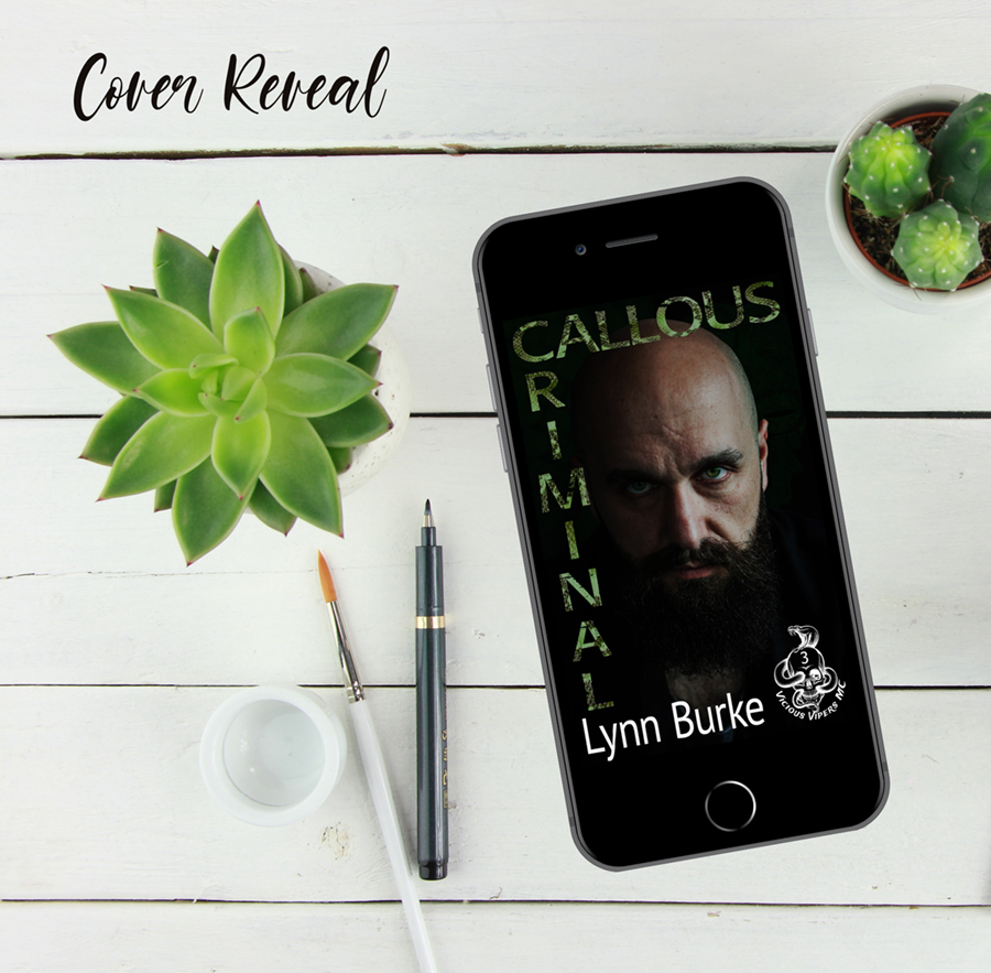 Teaser from CALLOUS CRIMINAL, book 3 in the adult romantic suspense series, Vicious Vipers, by Lynn Burke