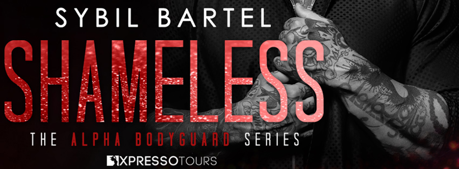 USA Today bestselling author Sybil Bartel is unveiling the cover to SHAMELESS, the eighth book in her adult contemporary romance/romantic suspense series, Alpha Bodyguard, releasing June 18, 2020