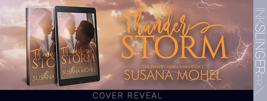 Cover Reveal for THUNDERSTORM, the third book in Susan Mohel's adult contemporary romance seres, The Perfect Storm, releasing April 9, 2020