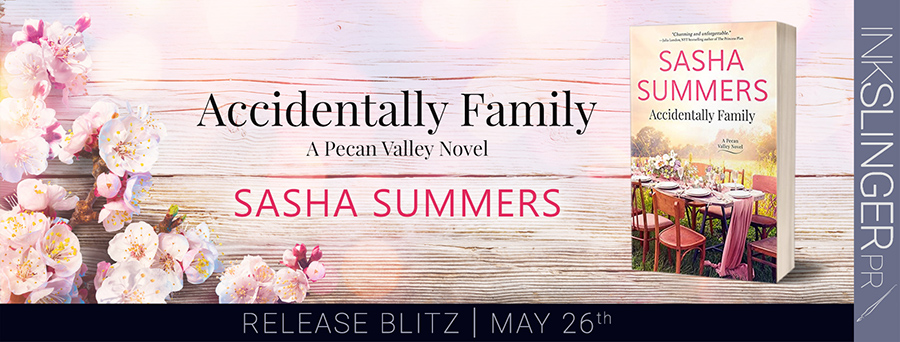 Today is release day for ACCIDENTALLY FAMILY, the latest release in the adult contemporary romance series, Pecan Valley, by Sasha Summers