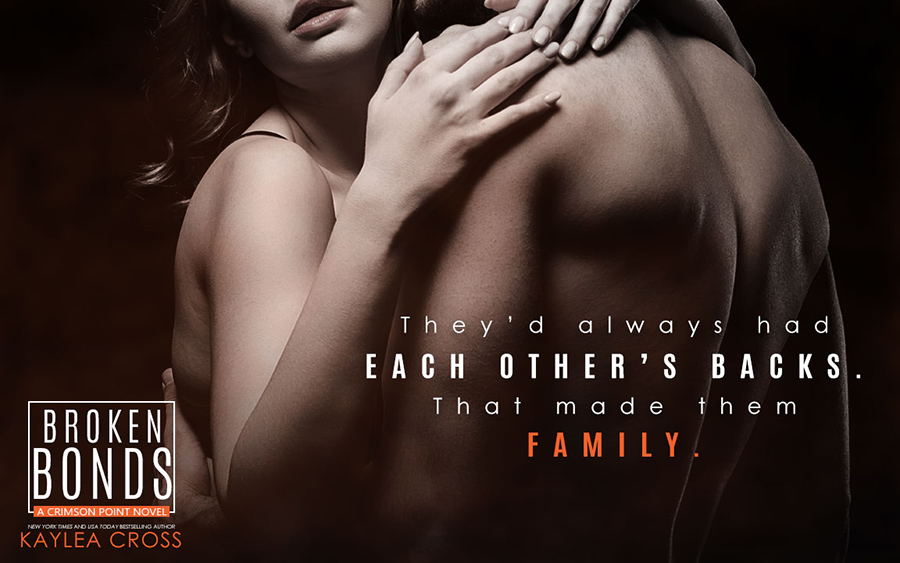 Teaser from BROKEN BONDS, the latest book in the adult romantic suspense/military romance series, Crimson Point, by New York Times and USA Today bestselling author, Kaylea Cross