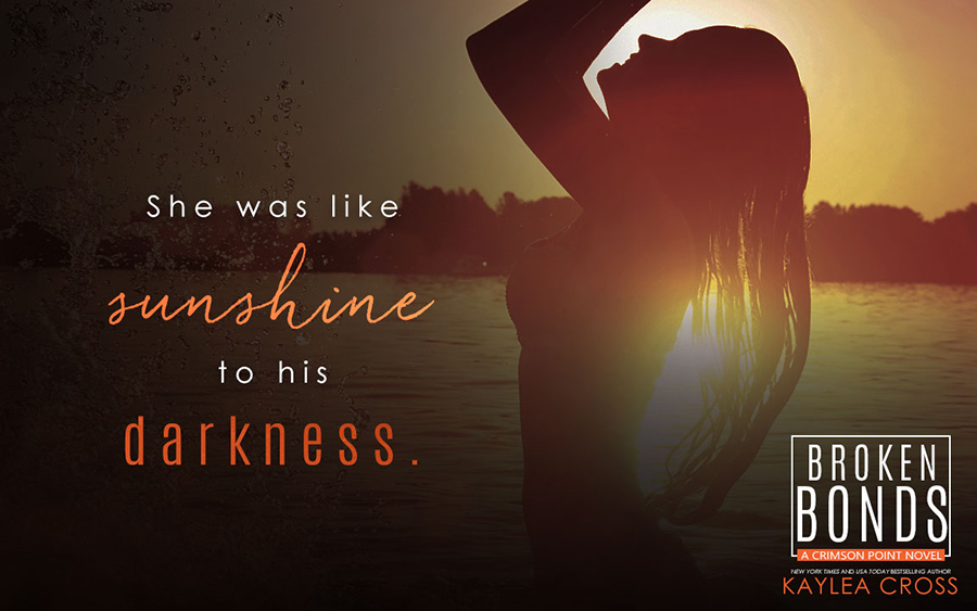 Teaser for BROKEN BONDS, the latest book in the adult romantic suspense/military romance series, Crimson Point, by New York Times and USA Today bestselling author, Kaylea Cross