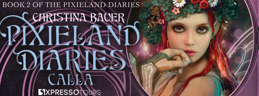 Author Christina Bauer is revealing the cover to CALLA, the second book in her young adult fantasy/paranormal romance series, Pixieland Diaries, releasing July 28, 2020