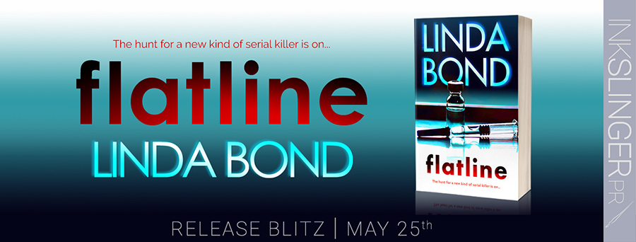 Today is release day for FLATLINE, the third book in the adult romantic suspense series, TheInvestigators, by Linda Bond