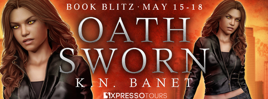 Welcome to the book blitz for OATH SWORN, the first book in the adult urban fantasy series, Jacky Leon, by K.N. Banet