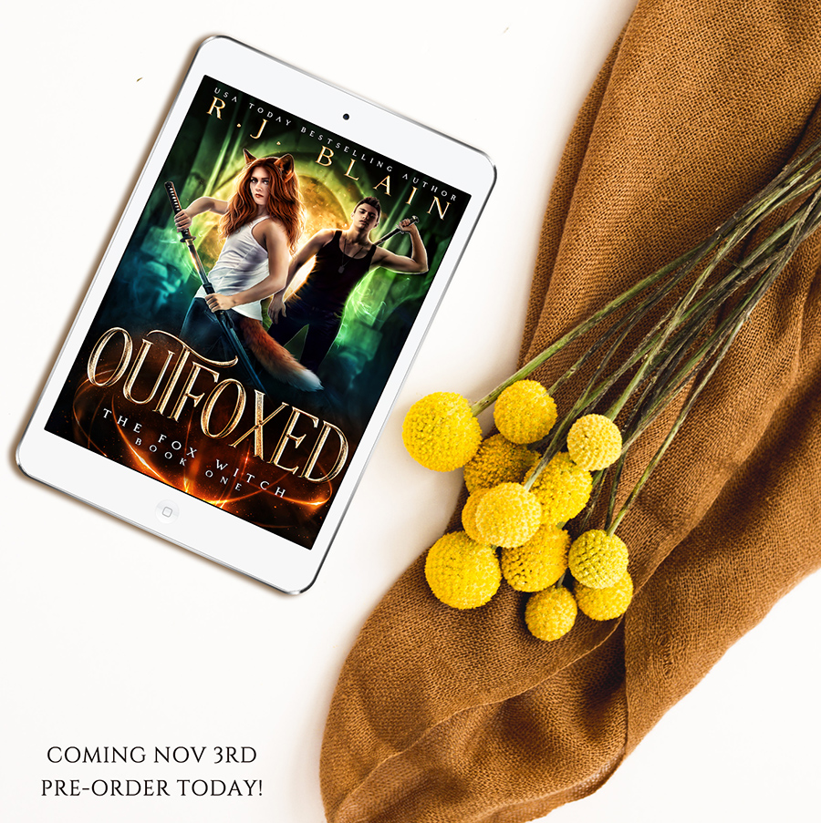 Teaser from OUTFOXED, the first book in the adult paranormal romance/urban fantasy series, The Fox Witch, by R.J. Blain, releasing November 3, 2020
