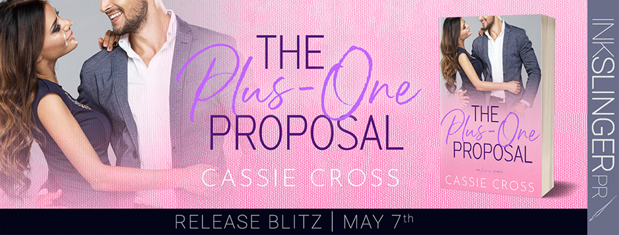 Today is release day for THE PLUS ONE PROPOSAL, the third book in the adult contemporary romance series, Love Is..., by Cassie Cross