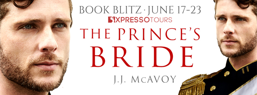 Welcome to the book blitz for THE PRINCE'S BRIDE, the first book in the new adult contemporary romance series, The Prince's Bride, by J.J. McAvoy