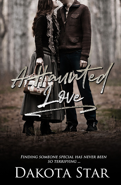 A HAUNTED LOVE, a stand-alone adult contemporary romance, by Dakota Star