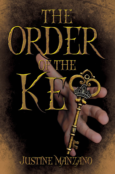 ORDER OF THE KEY, a standalone young adult urban fantasy, by Justine Manzano