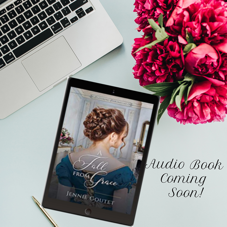 A FALL FROM GRACE, the first book in the adult historical regency romance series, Clavering Chronicles, by Jennie Goutet