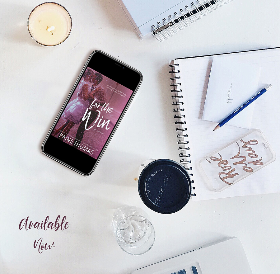 Now Available: FOR THE WIN, a standalone adult contemporary sports romance, by Raine Thomas