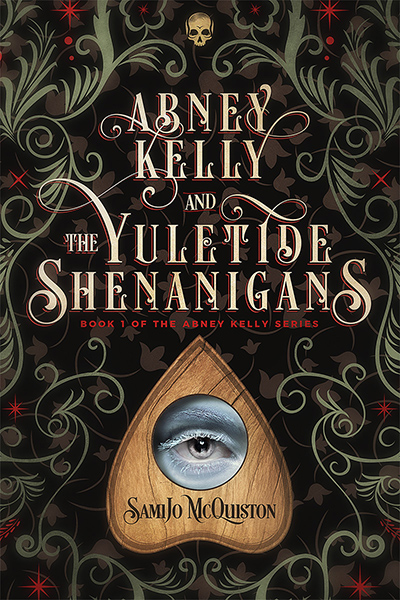 ABNEY KELLY AND THE YULETIDE SHENANIGANS, the first book in the young adult fantasy series, Abney Kelly, by SamiJo McQuiston