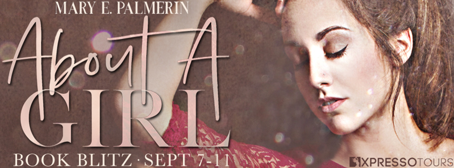 Welcome to the book blitz for ABOUT A GIRL, the first book in the young adult contemporary romance series, Heartless, by Mary E. Palmerin