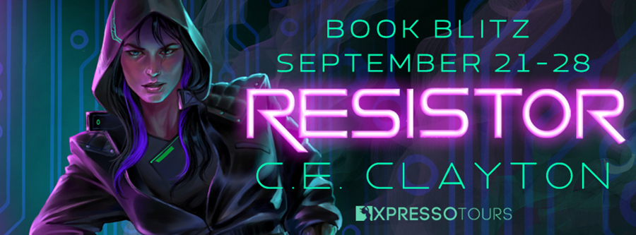 Welcome to the book blitz for RESISTOR, the first book in the new adult cyberpunk fantasy series, Ellinor, part of the broader Eerden series, by C.E. Clayton, releasing October 1, 2020