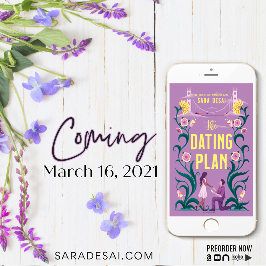 THE DATING PLAN, a stand-alone adult contemporary romance, by Sara Desai