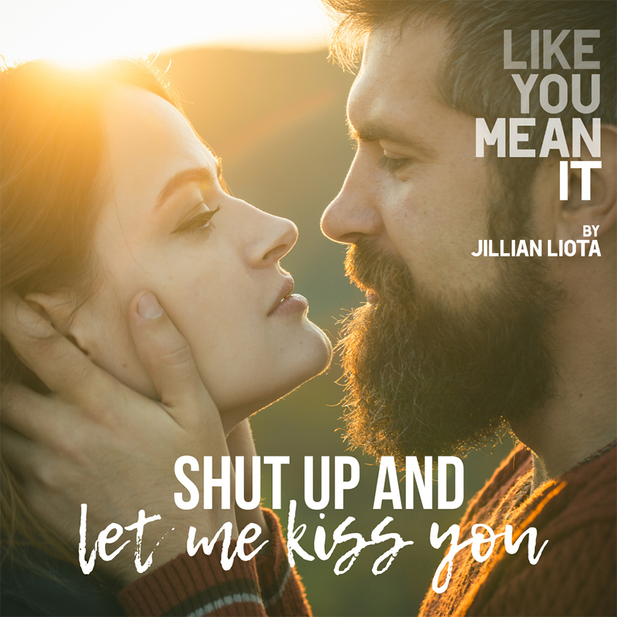 LIKE YOU MEAN IT, the first book in the adult contemporary romance duet, Like You, by Jillian Liota