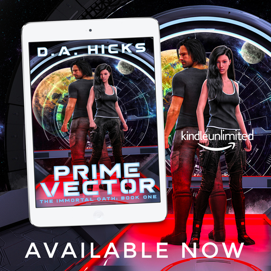 PRIME VECTOR, the first book in the adult scifi series, Prime Vector, by D.A. Hicks