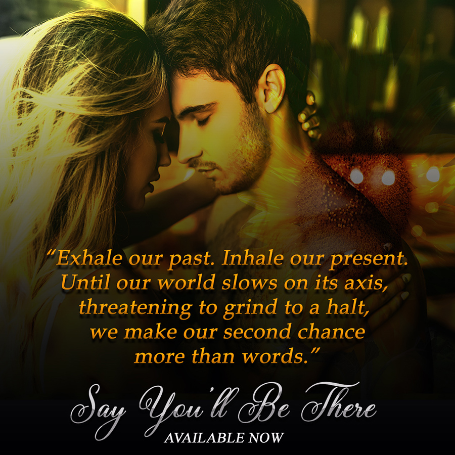 SAY YOU'LL BE THERE, the second book in the new adult contemporary romantic comedy series, Love In Seven Mile Forge, by Billie Dale