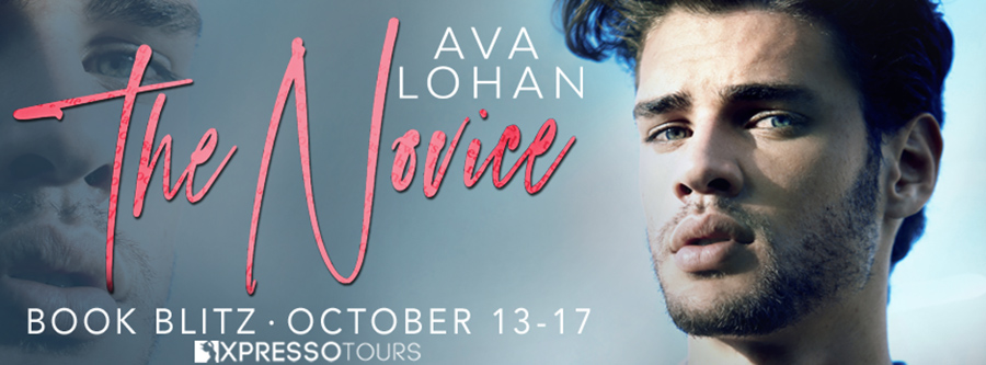 Welcome to the book blitz for THE NOVICE, a stand-alone adult contemporary romance, by Ava Lohan