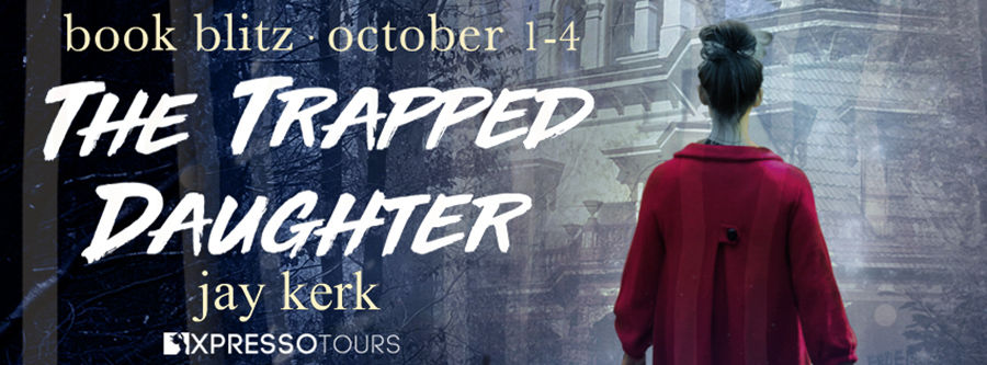 Welcome to the book blitz for THE TRAPPED DAUGHTER, a stand-alone adult psychological thriller by Jay Kerk.