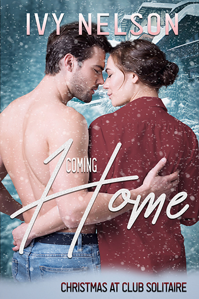 COMING HOME, the first book in the adult contemporary holiday romance series, Christmas at Club Solitaire, by Ivy Nelson