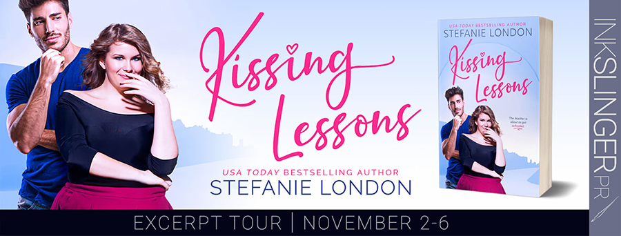 Entangled Amara and USA Today bestselling author, Stefanie London, are revealing an excerpt from KISSING LESSONS,the first book in the new adult contemporary romantic comedy series, Kissing Creek, releasing November 9, 2020