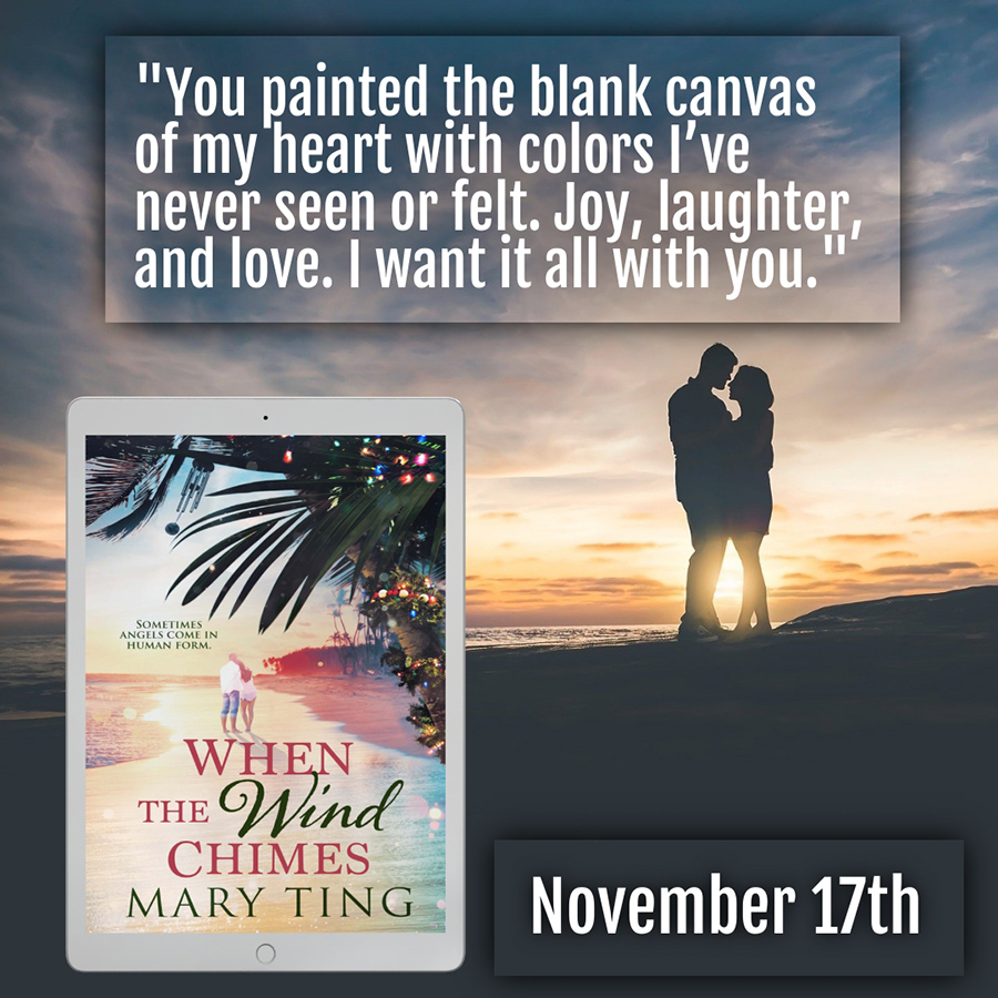 WHEN THE WIND CHIMES, an adult contemporary holiday romance, by Mary Ting