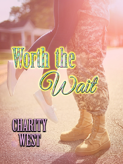WORTH THE WAIT, a stand-alone new adult contemporary romance by Charity West
