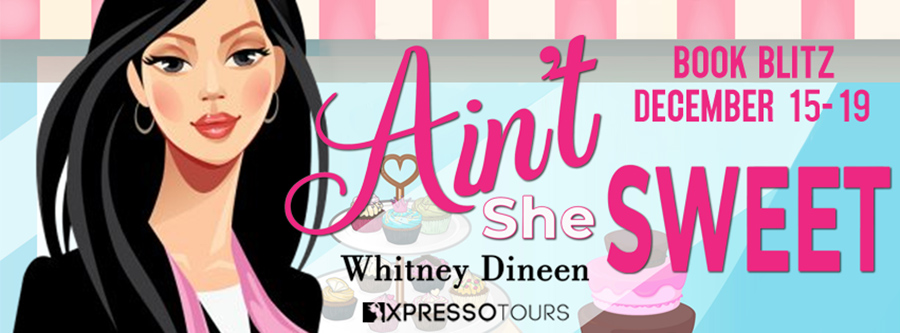 Welcome to the book blitz for AIN'T SHE SWEET, the second book in the adult contemporary romantic comedy series, Seven Brides for Seven Mothers, by Whitney Dineen