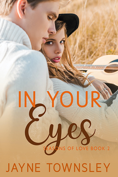 IN YOUR EYES, the second book in the adult contemporary romance series, Seasons of Love, by Jayne Townsley