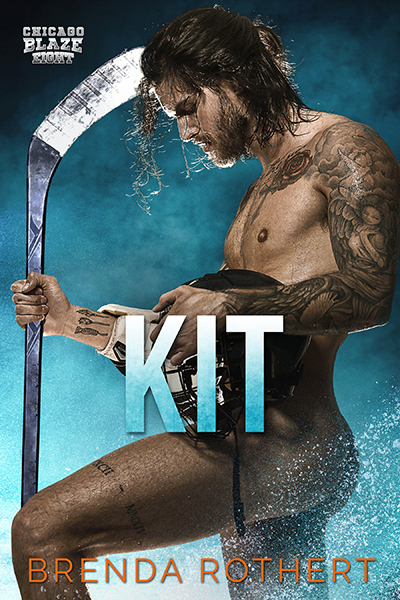 KIT, the eighth book the adult contemporary sports romance series, Chicago Blaze Hockey, by Brenda Rothert