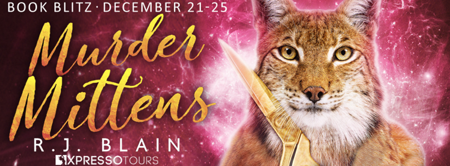 Welcome to the book blitz for MURDER MITTENS, the thirteenth book in the adult paranormal romantic comedy series, Magical Romantic Comedies, by USA Today bestselling author, R.J. Blain